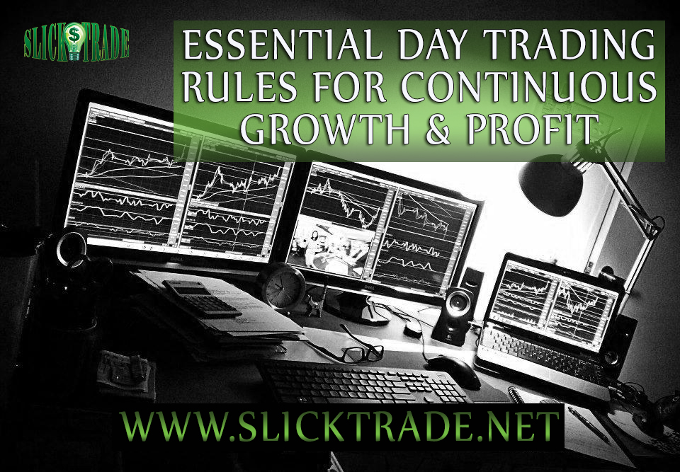 Essential Day Trading Rules To Improve Your Profitability