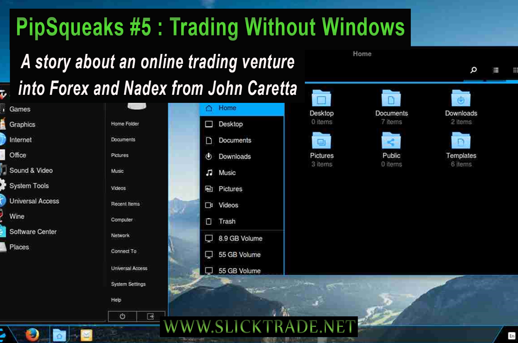Pipsqueaks 5 Trading without Windows Slick Trade Online Trading Academy Forex Nadex